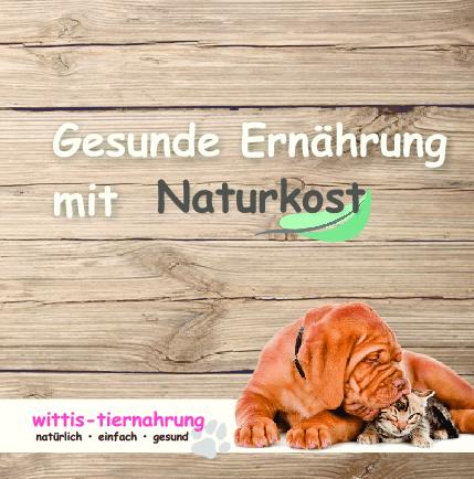 Aktuelles Prospekt von Wittis-Tiernahrung – Naturkost für Hund und Katze - Ernährungsberatung für Hunde und Katzen
