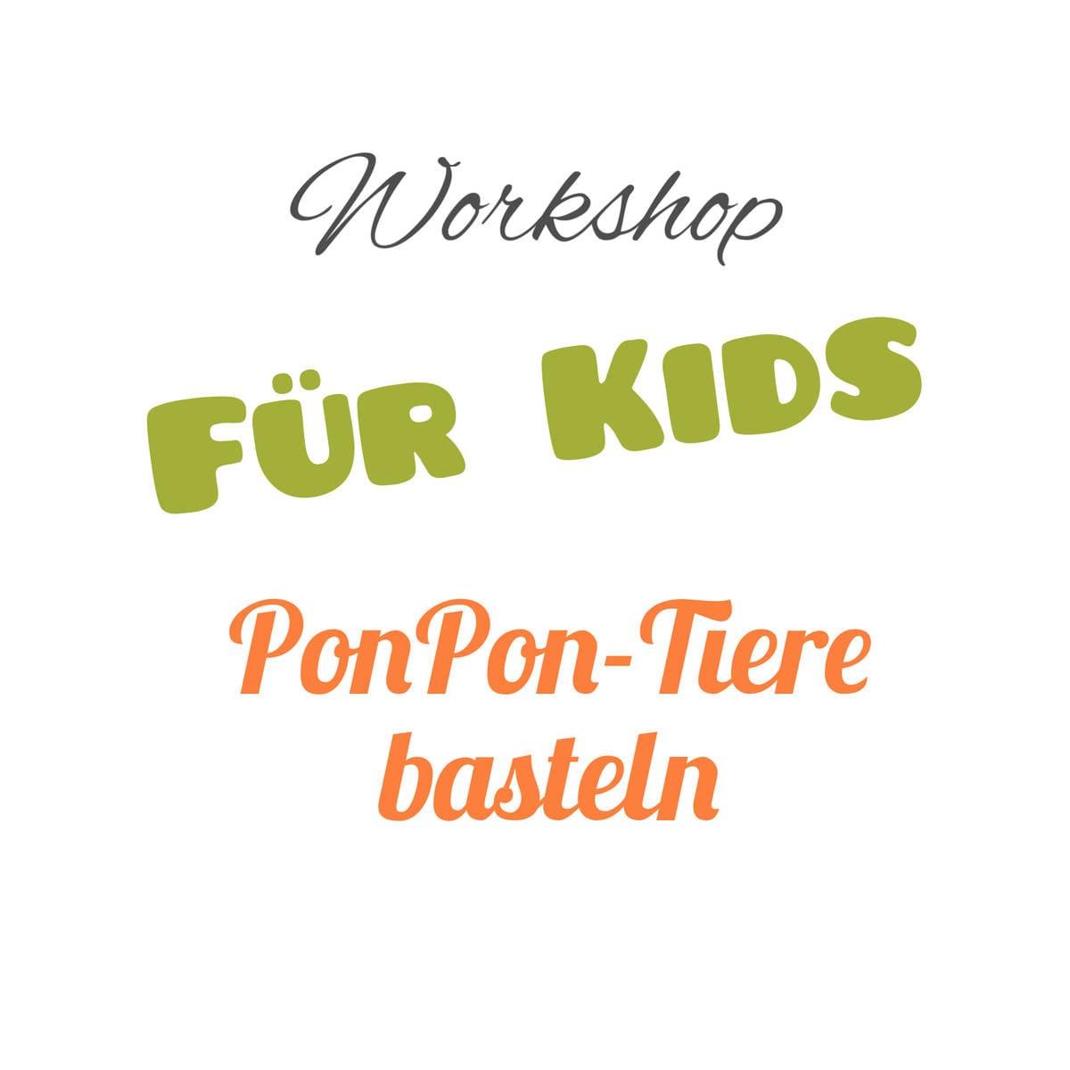 Kids Workshop - PomPon-Tiere basteln / Es ist grün und macht quaaaak.