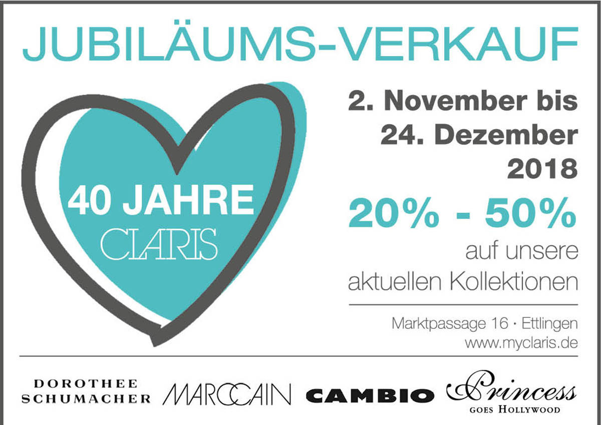 Jubiläumsverkauf! 40 Jahre CLARIS! 20-50% RABATT auf die aktuelle Kollektion!