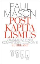 Postkapitalismus | Mason, Paul