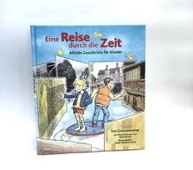 Eine Reise durch die Zeit - Alfelds Geschichte für Kinder