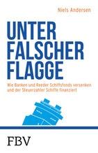 Unter falscher Flagge   Andersen, Nils
