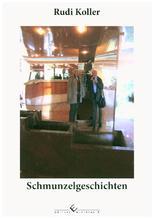 Schmunzelgeschichten | Koller, Rudi