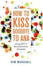 How to Kiss Goodbye to Ana | Marshall, Kim