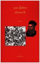 500 Jahre danach | di Benuci, P.