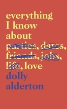 Everything I Know About Love | Alderton, Dolly