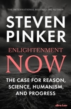 Enlightenment Now   Pinker, Steven