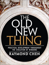 The Old New Thing | Chen, Raymond