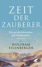 Zeit der Zauberer   Eilenberger, Wolfram