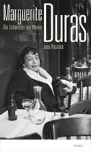 Marguerite Duras | Rosteck, Jens