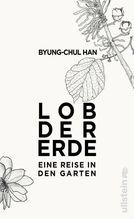 Lob der Erde   Han, Byung-Chul