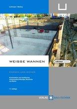 Weiße Wannen - einfach und sicher | Lohmeyer, Gottfried C. O.; Ebeling, Karsten