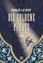 Die goldene Pforte | Le Roy, Philip
