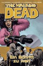 The Walking Dead, Ein Schritt zu weit | Kirkman, Robert