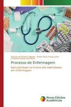 Processo de Enfermagem   Salgado, Patrícia de Oliveira; Prado Junior, Pedro Paulo; Souza, Cristiane Chaves de