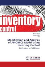 Modification and Analysis of APIOBPCS Model using Inventory Control   Singh, Roopa; Singh, Anurag; Ajay, .