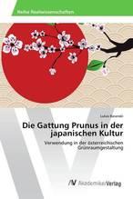 Die Gattung Prunus in der japanischen Kultur   Baranski, Lukas