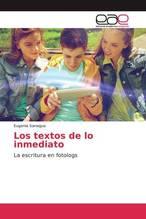 Los textos de lo inmediato   Sanagua, Eugenia