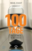 100 Tage   Schacht, Michael
