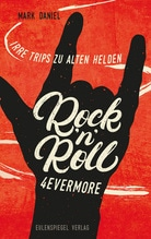 Rock'n'Roll 4evermore | Daniel, Mark