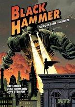 Black Hammer - Vergessene Helden | Lemire, Jeff