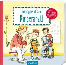 Heute gehe ich zum Kinderarzt | Westphal, Catharina
