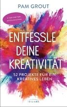 Entfessle deine Kreativität | Grout, Pam