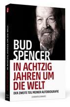 Bud Spencer - In achtzig Jahren um die Welt | Spencer, Bud; De Luca, Lorenzo