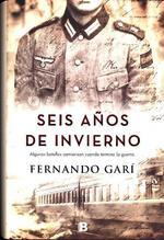 Seis años de invierno   Garí, Fernando