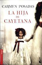 La hija de Cayetana   Posadas, Carmen
