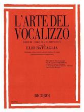 L'Arte Del Vocalizzo (Mezzo- or Baritone). Pt.III   Battaglia, Elio