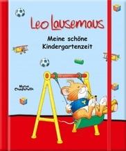 Leo Lausemaus Meine schöne Kindergartenzeit
