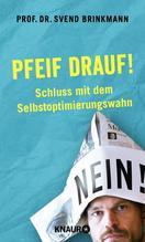 Pfeif drauf!   Brinkmann, Svend