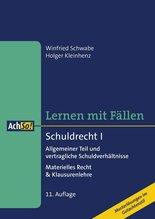 Schuldrecht. Tl.1 | Schwabe, Winfried; Kleinhenz, Holger