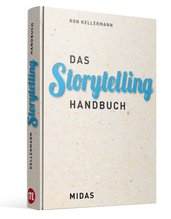 Das Storytelling-Handbuch | Kellermann, Ron