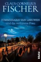 Commissaris van Leeuwen und die verlorene Frau | Fischer, Claus C.