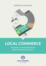 Local Commerce - Wie Städte und Innenstadthandel die digitale Transformation meistern