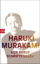 Von Beruf Schriftsteller   Murakami, Haruki