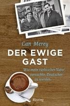 Der ewige Gast | Merey, Can