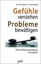 Gefühle verstehen, Probleme bewältigen | Wolf, Doris; Merkle, Rolf
