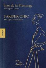Pariser Chic | Fressange, Inès de la; Gachet, Sophie