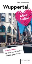 Wuppertal. Aber hallo!