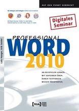 Word 2010 Professional | Hunger, Lutz; Seidel, Erik
