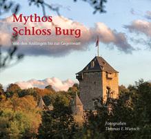 Mythos Schloss Burg