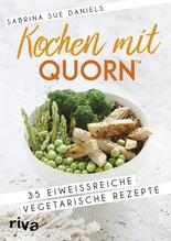 Kochen mit Quorn(TM) | Daniels, Sabrina Sue