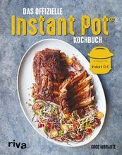 Das offizielle Instant-Pot®-Kochbuch | Morante, Coco