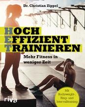 HET - Hocheffizient trainieren | Zippel, Christian
