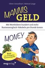 Mannis Geld | Geisselhart, Oliver; Lange, Helmut