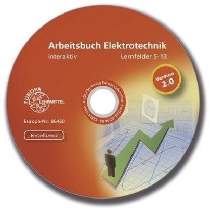 Arbeitsbuch Elektrotechnik, Lernfelder 5-13 interaktiv, CD-ROM | Braukhoff, Peter; Bumiller, Horst; Burgmaier, Monika