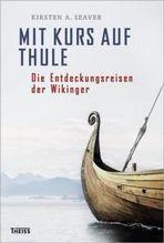 Mit Kurs auf Thule | Seaver, Kirsten A.